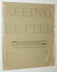 Seeing Better: Milkweed Chronicle, Volume 7, Number 2, Spring/Summer, 1986