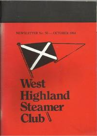 WEST HIGHLAND STEAMER CLUB: Newsletter No. 50 - October 1994