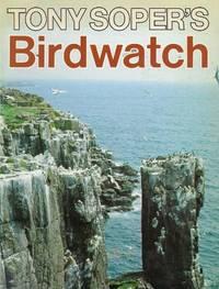 Birdwatch by Tony Soper - First Edition - 1982 - from Bookbarn International (SKU: 1011527)