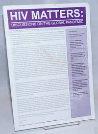 HIV Matters: discussions on the global pandemic; vol. 4, #1, June 2009