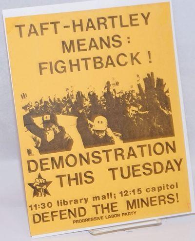 : Progressive Labor Party, . 8.5x11 inch handbill, some edgewear.