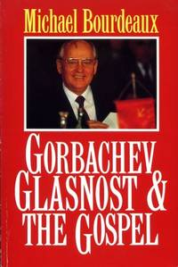 GORBACHEV GLASNOST & THE GOSPEL