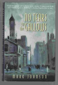No Tears to the Gallows The Strange Case of Frank McCullough