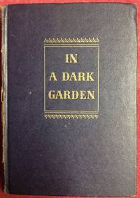 In A Dark Garden by Frank G. Slaughter - First - 1946 - from Revue & Revalued Books  and Biblio.com