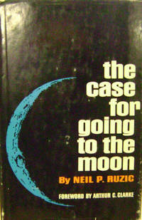 The Case for Going to the Moon