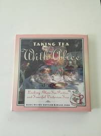Taking Tea With Alice  Looking-Glass Tea Parties and Fanciful Victorian Teas