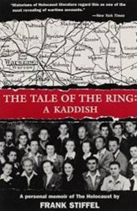 The Tale of the Ring: A Kaddish: A Memoir