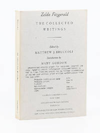 The Collected Writings. Edited by Matthew J. Bruccoli; Introduction by Mary Gordon