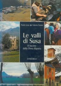 Le valli Susa. Il bacino della Dora Riparia.