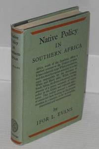 image of Native policy in Southern Africa; an outline