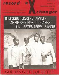 RECORD EXCHANGER,  Volume 5, No. 1,  Consecutive Issue 23,  1975:; The Foremost Publication Covering the History of Rock and Roll.  Editor, John Blair