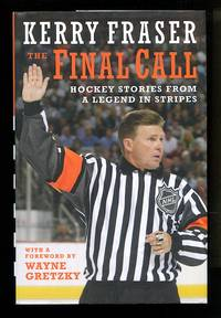 image of The Final Call: Hockey Stories from a Legend in Stripes