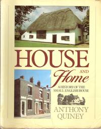 House and Home: a history of the small English house