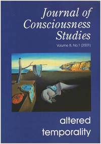 Altered Temporality (Journal of Consciousness Studies, Vol 8, No. 1, 2001)