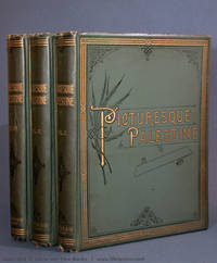 Picturesque Palestine, in Three Volumes. Volumes I-III [COMPLETE].