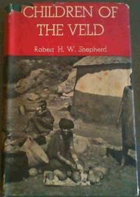 Children of the Veld - Bantu Vignettes