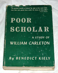 Poor Scholar: A Study of William Carleton