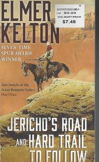 Jericho's Road and Hard Trail to Follow: Two Novels of the Texas Rangers Series (6 and 7)