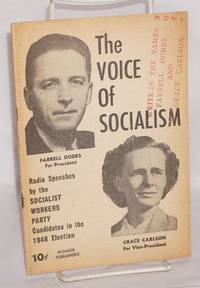 The voice of socialism; radio speeches by the Socialist Workers Party candidates in the 1948 election