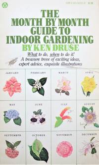 image of The Month By Month Guide to Indoor Gardening