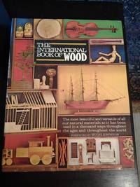 The International Book of Wood
