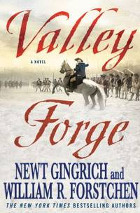 Valley Forge : George Washington and the Crucible of Victory