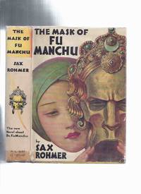 image of The Mask of Fu Manchu -by Sax Rohmer -a Signed Copy