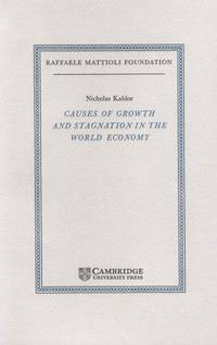Causes of Growth and Stagnation in the World Economy.