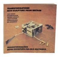 Transformations: New Scultpure From Britain / Transormacoes: Nova Escultura Da Gra Bretanha -...