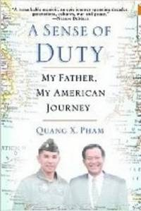 Sense of Duty: My Father, My American Journey