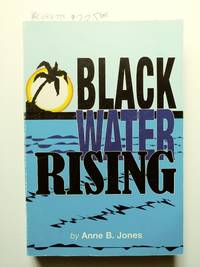 Blackwater Rising (*signed by author*)