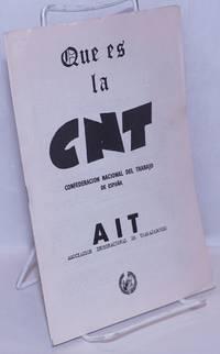 image of Que es la CNT: Confederacion Nacional del Trabajo de España