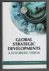 image of Global Strategic Developments A Futuristic Vision