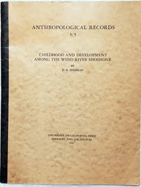 image of Anthropological Records 5:5, Childhood and Development Among the Wind River Shoshone