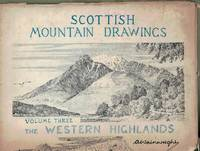Scottish Mountain Drawings: Volume Three, The Western Highlands