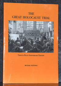 Great Holocaust Trial, Twenty-fifth Anniversary Edition