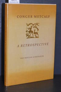 Conger Metcalf; A Retrospective