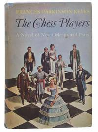 Chess Players: A Novel of New Orleans and Paris