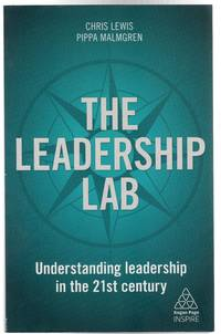 image of The Leadership Lab : Understanding Leadership in the 21st Century (SIGNED COPY)
