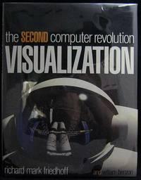 Visualization: The Second Computer Revolution