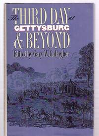 image of THE THIRD DAY AT GETTYSBURG & BEYOND [MILITARY CAMPAIGNS OF THE CIVIL WAR]