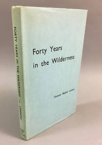 Forty Years in the Wilderness