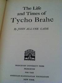 The Life and Times of Tycho Brahe