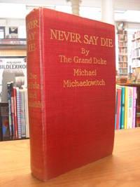 Never Say Die,