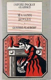 Madame Bovary (Oxford Pocket Classics)