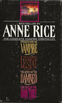 image of The Complete Vampire Chronicles Boxed Set (Interview with the Vampire, The Vampire Lestat, The Queen of the Damned, The Tale of the Body Thief)