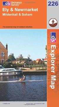 image of Ely and Newmarket, Mildenhall and Soham (Explorer Maps) (OS Explorer Map)