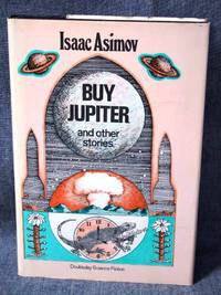 Buy Jupiter and Other Stories by  Isaac Asimov - Hardcover - Book Club (BCE/BOMC) - from Fully Booked and Biblio.com