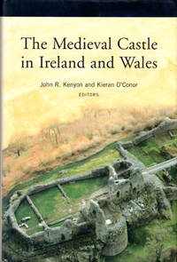 The Medieval Castle in Ireland and Wales