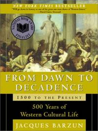 image of From Dawn to Decadence: 500 Years of Western Cultural Life